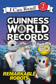 Guinness World Records: Remarkable Robots by Delphine Finnegan
