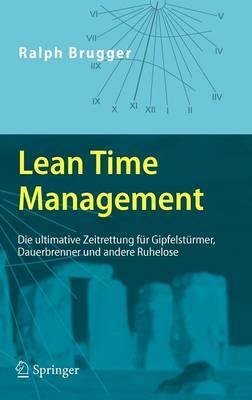 Lean Time Management by Ralph Brugger