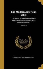 The Modern American Bible by Frank Schell 1859-1936 Ballentine image