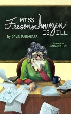 Miss Feesenschneezen Is Ill by David Parmelee image
