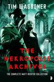 Nekropolis Archives by Tim Waggoner