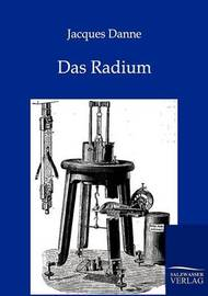 Das Radium by Jacques Danne