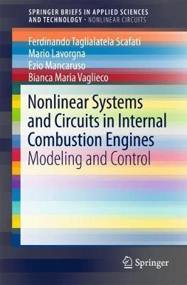 Nonlinear Systems and Circuits in Internal Combustion Engines by Ferdinando Taglialatela-Scafati