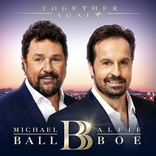 Together Again by Michael Ball & Alfie Boe