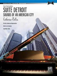 Suite Detroit -- Sounds of an American City by Catherine Rollin