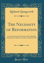 The Necessity of Reformation by Richard Dongworth image