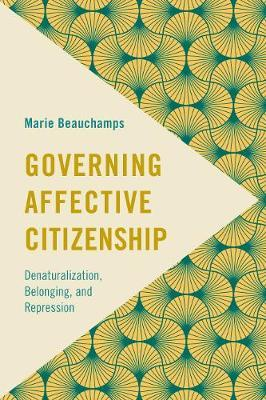 Governing Affective Citizenship by Marie Beauchamps image