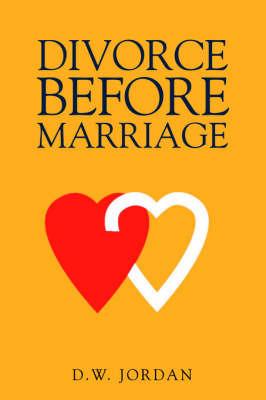 Divorce Before Marriage by Reverend D.W. Jordan image
