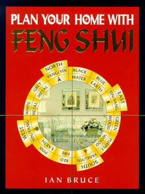Plan Your Home with Feng Shui by Ian Bruce
