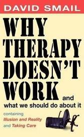 Why Therapy Isn't Working by David Smail image