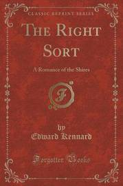 The Right Sort by Edward Kennard