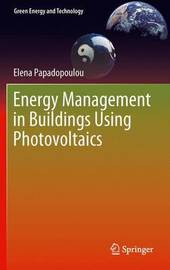 Energy Management in Buildings Using Photovoltaics by Elena Papadopoulou