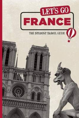 Let's Go France: The Student Travel Guide by Harvard Student Agencies, Inc. image