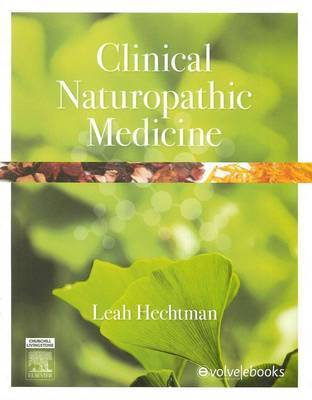 Clinical Naturopathic Medicine by Leah M. Hechtman image