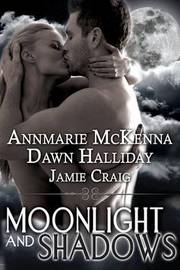 Moonlight and Shadows by Annmarie McKenna image