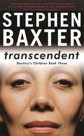 Transcendent (Destiny's Children #3) by Stephen Baxter