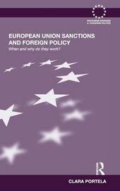 European Union Sanctions and Foreign Policy by Clara Portela