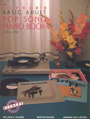 Alfred's Basic Adult Songbook/level 1 by Willard A Palmer