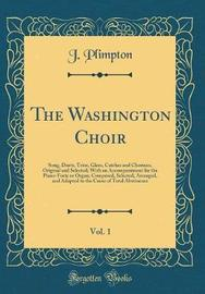 The Washington Choir, Vol. 1 by J Plimpton image