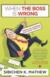 When the Boss is Wrong by Sibichen K. Mathew image