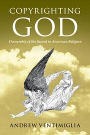 Copyrighting God by Andrew Ventimiglia