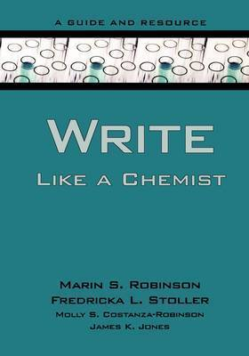 Write Like a Chemist by Marin S Robinson