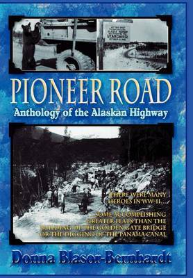 Pioneer Road by Donna Blasor-Bernhardt