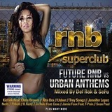 RnB Superclub: Future RnB vs Urban Anthems by Various Artists
