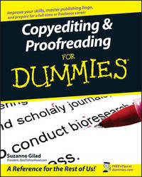 Copyediting and Proofreading For Dummies by Suzanne Gilad