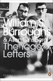 The Yage Letters: Redux by William S Burroughs