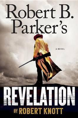 Robert B. Parker's Revelation by Robert Knott image