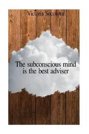 The Subconscious Mind Is the Best Adviser by Victoria Socolova image