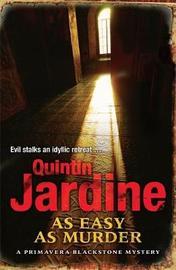 As Easy as Murder (Primavera Blackstone series, Book 3) by Quintin Jardine