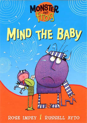 Monster and Frog Mind The Baby by Rose Impey image