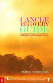 Cancer Recovery Guide by Jonathan Chamberlain image