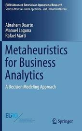 Metaheuristics for Business Analytics by Abraham Duarte