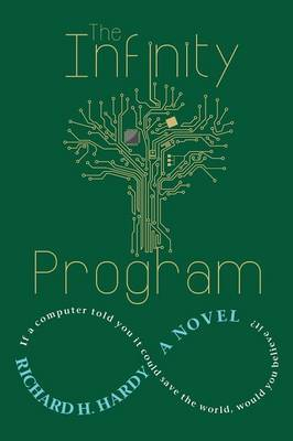 The Infinity Program by Richard H Hardy