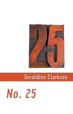 No. 25 by Geraldine Clarkson