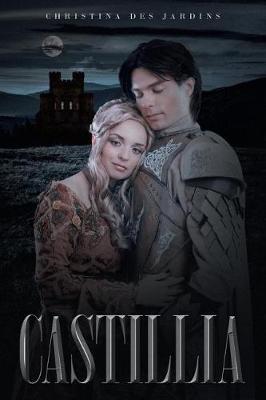 Castillia by Christina Desjardins