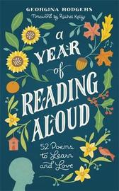 A Year of Reading Aloud by Georgina Rodgers