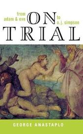 On Trial by George Anastaplo