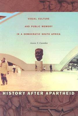 History after Apartheid by Annie E. Coombes image