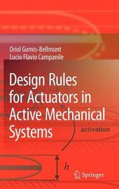 Design Rules for Actuators in Active Mechanical Systems by Oriol Gomis-Bellmunt