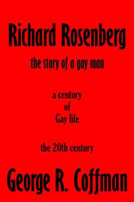 Richard Rosenberg by George R. Coffman