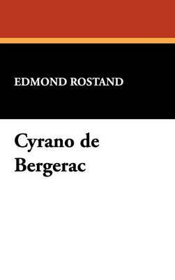 Cyrano de Bergerac by Edmond Rostand image