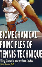 Biomechanical Principles of Tennis Technique by Duane V. Knudson image
