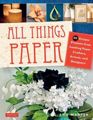 All Things Paper by Ann Martin