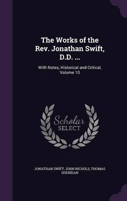 The Works of the REV. Jonathan Swift, D.D. ... by Jonathan Swift