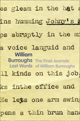 Last Words by William Burroughs