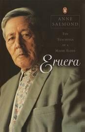 Eruera by Anne Salmond